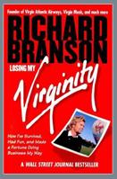 Pierderea virginitatii , de Sir Richard Branson
